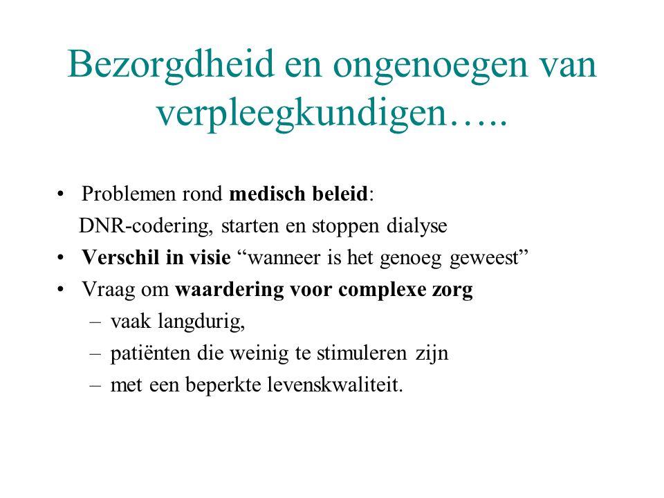 Bezorgdheid en ongenoegen van verpleegkundigen…..