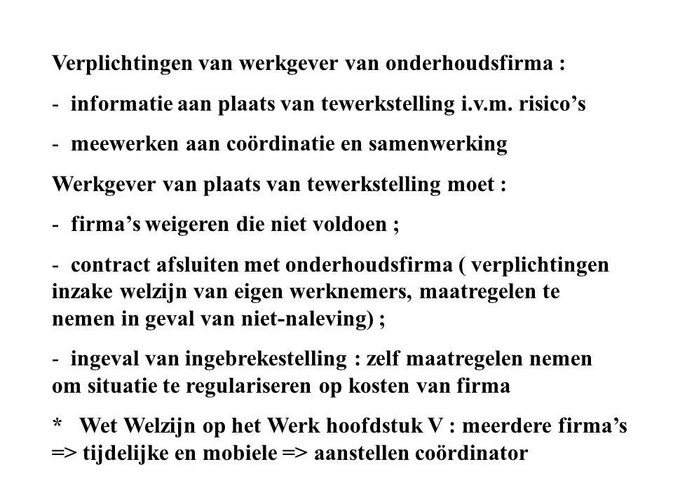 Verplichtingen van werkgever van onderhoudsfirma :