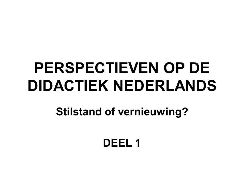 PERSPECTIEVEN OP DE DIDACTIEK NEDERLANDS