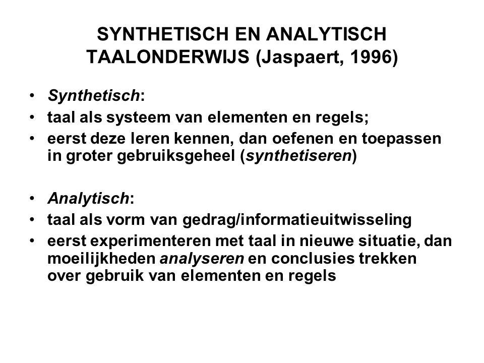 SYNTHETISCH EN ANALYTISCH TAALONDERWIJS (Jaspaert, 1996)