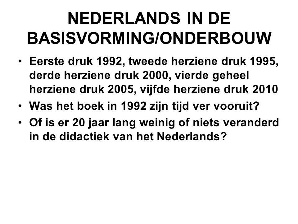 NEDERLANDS IN DE BASISVORMING/ONDERBOUW