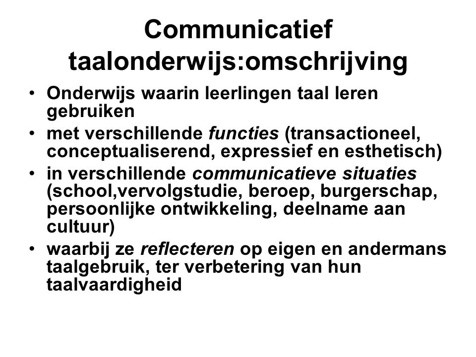 Communicatief taalonderwijs:omschrijving