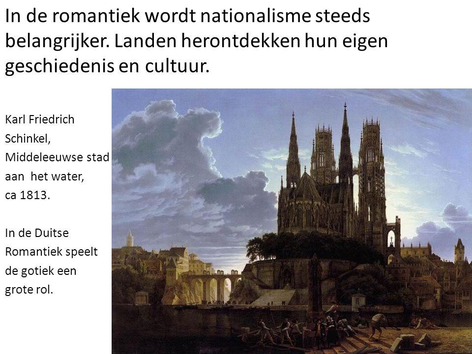 In de romantiek wordt nationalisme steeds belangrijker