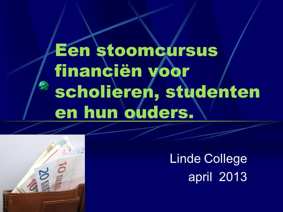 Een stoomcursus financiën voor scholieren, studenten en hun ouders.