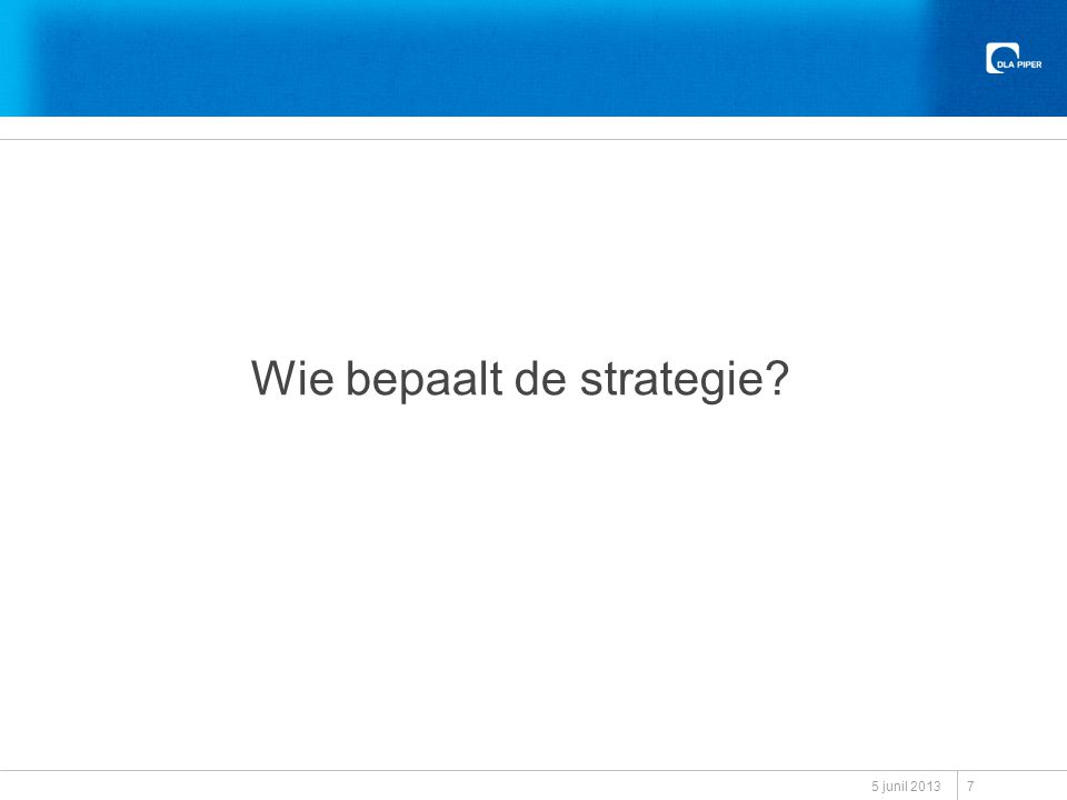 Wie bepaalt de strategie