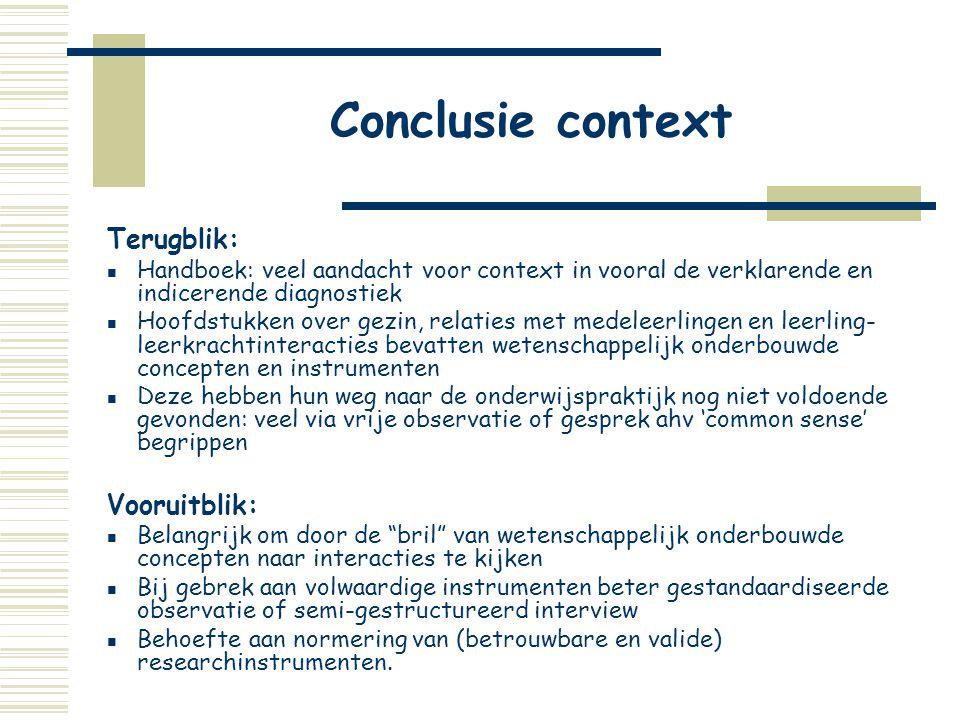 Conclusie context Terugblik: Vooruitblik:
