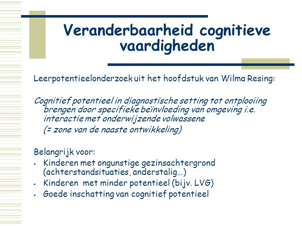 Veranderbaarheid cognitieve vaardigheden