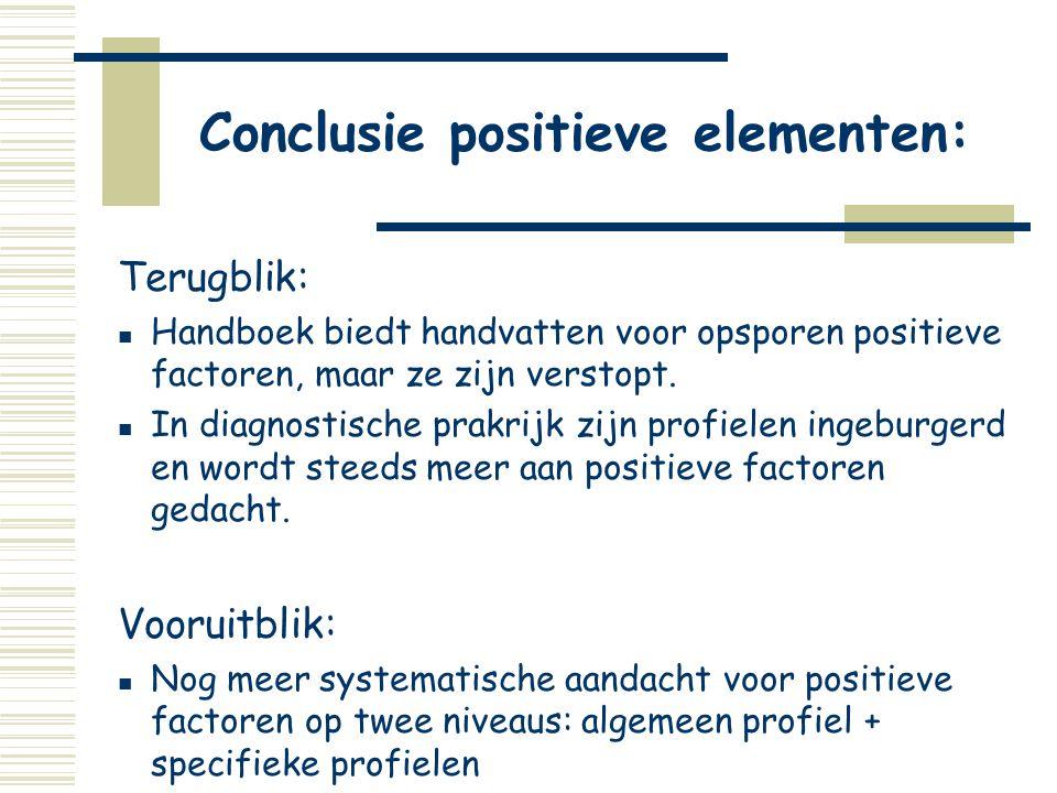 Conclusie positieve elementen: