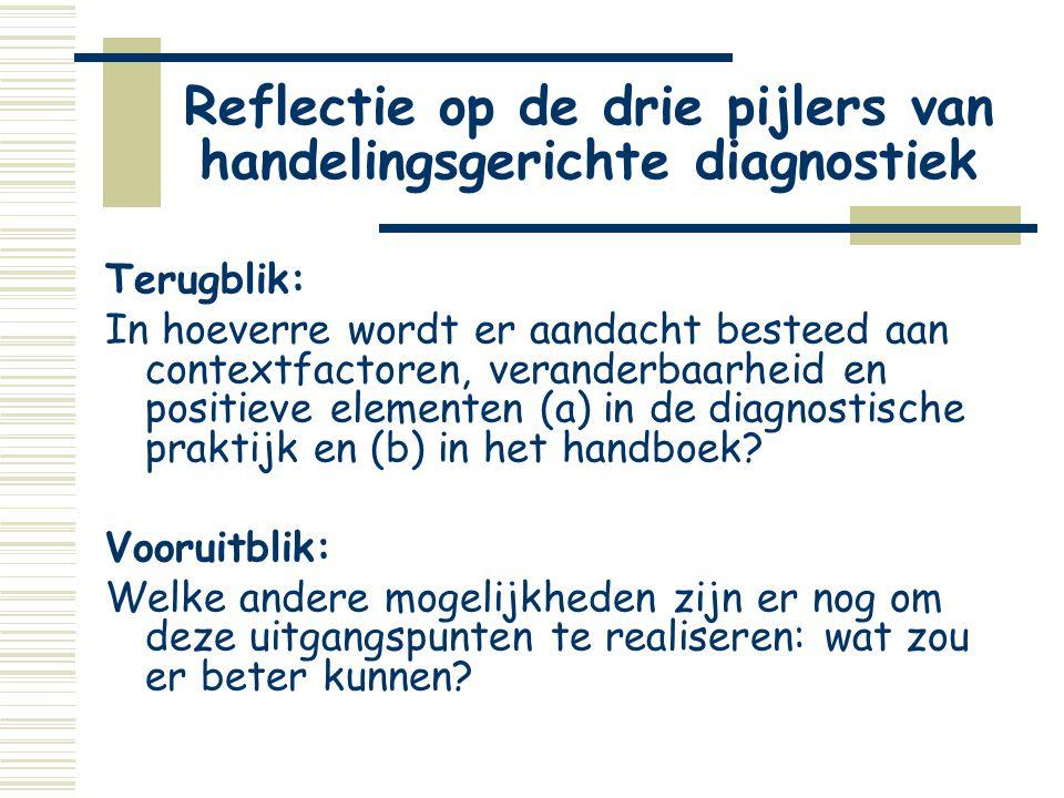 Reflectie op de drie pijlers van handelingsgerichte diagnostiek