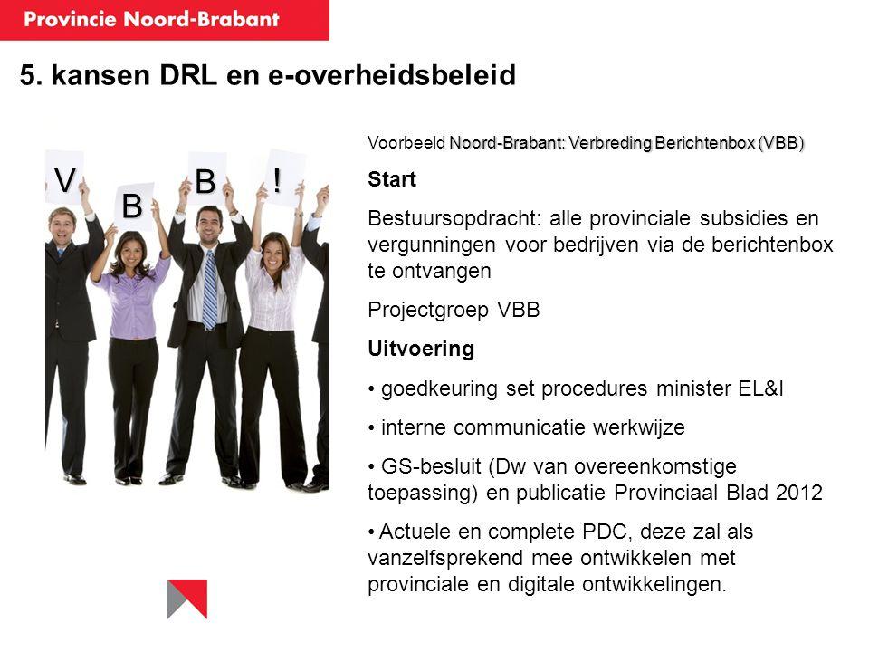 V B ! B 5. kansen DRL en e-overheidsbeleid Start