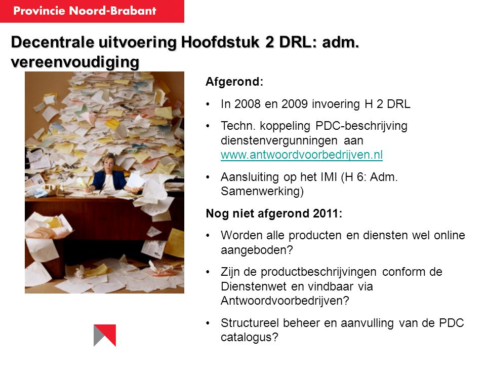 Decentrale uitvoering Hoofdstuk 2 DRL: adm. vereenvoudiging
