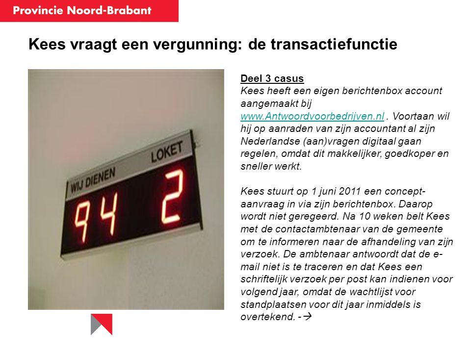 Kees vraagt een vergunning: de transactiefunctie