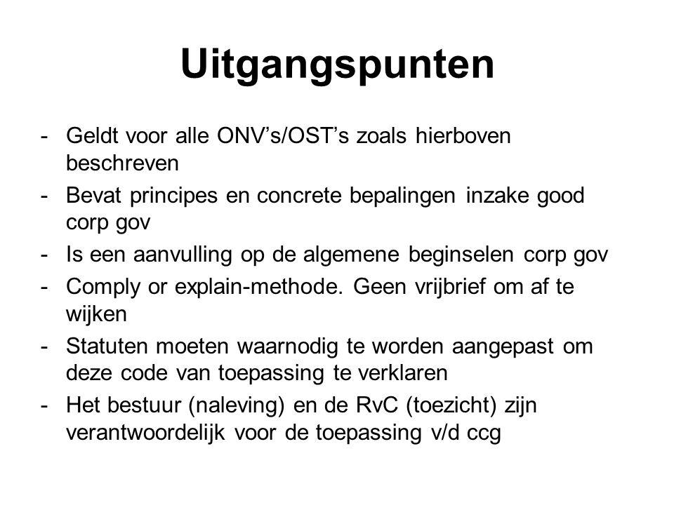 Uitgangspunten Geldt voor alle ONV's/OST's zoals hierboven beschreven
