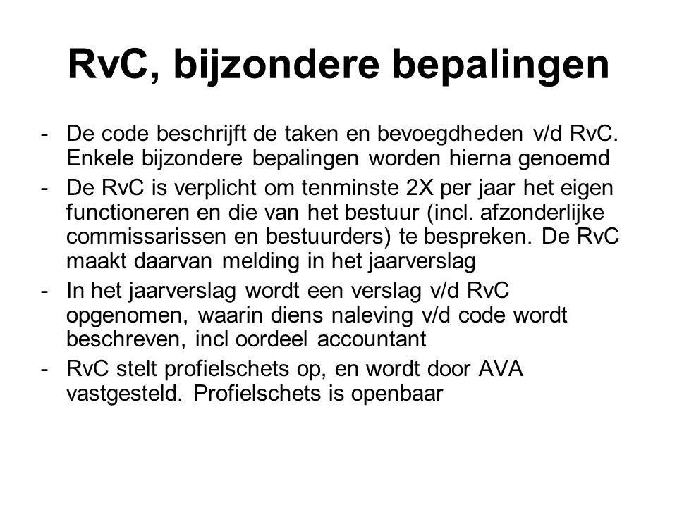 RvC, bijzondere bepalingen