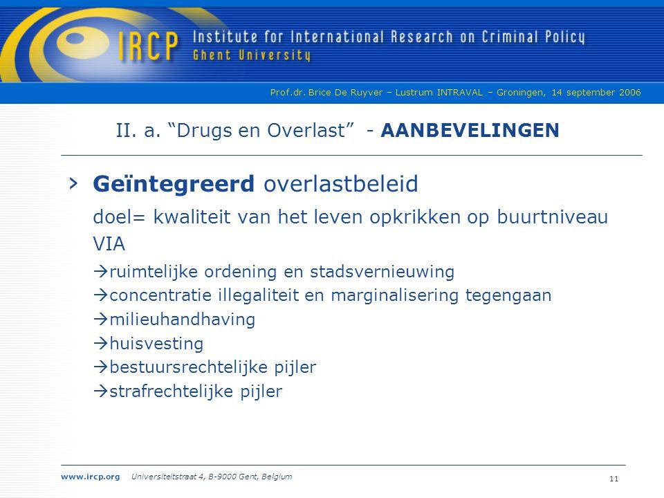 II. a. Drugs en Overlast - AANBEVELINGEN