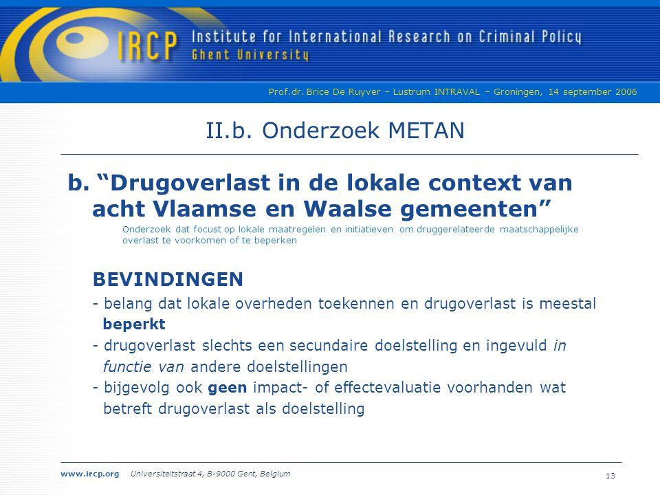 II.b. Onderzoek METAN b. Drugoverlast in de lokale context van acht Vlaamse en Waalse gemeenten