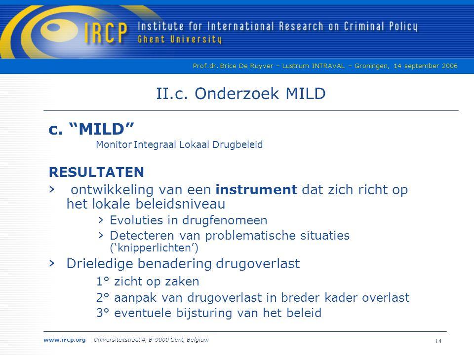 II.c. Onderzoek MILD c. MILD RESULTATEN