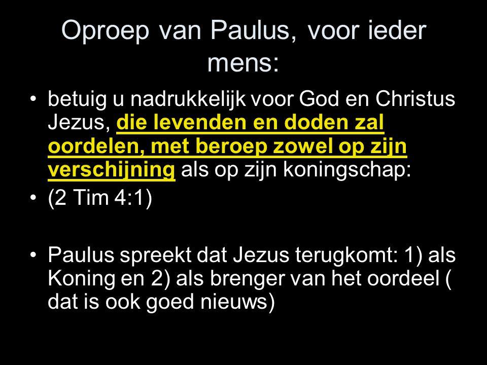 Oproep van Paulus, voor ieder mens: