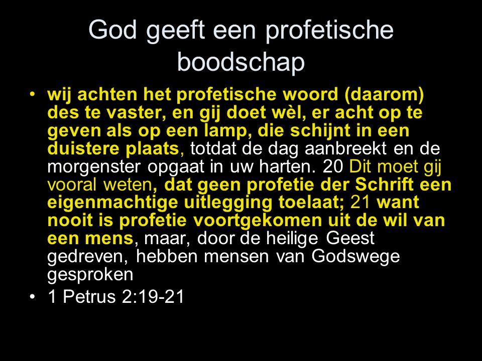 God geeft een profetische boodschap