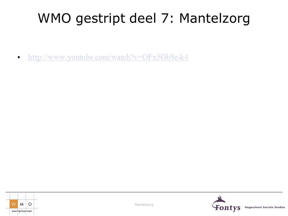 WMO gestript deel 7: Mantelzorg