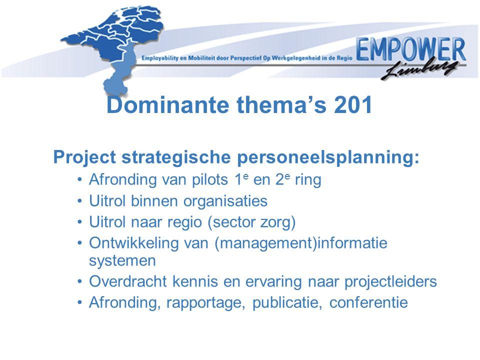 Dominante thema's 201 Project strategische personeelsplanning: