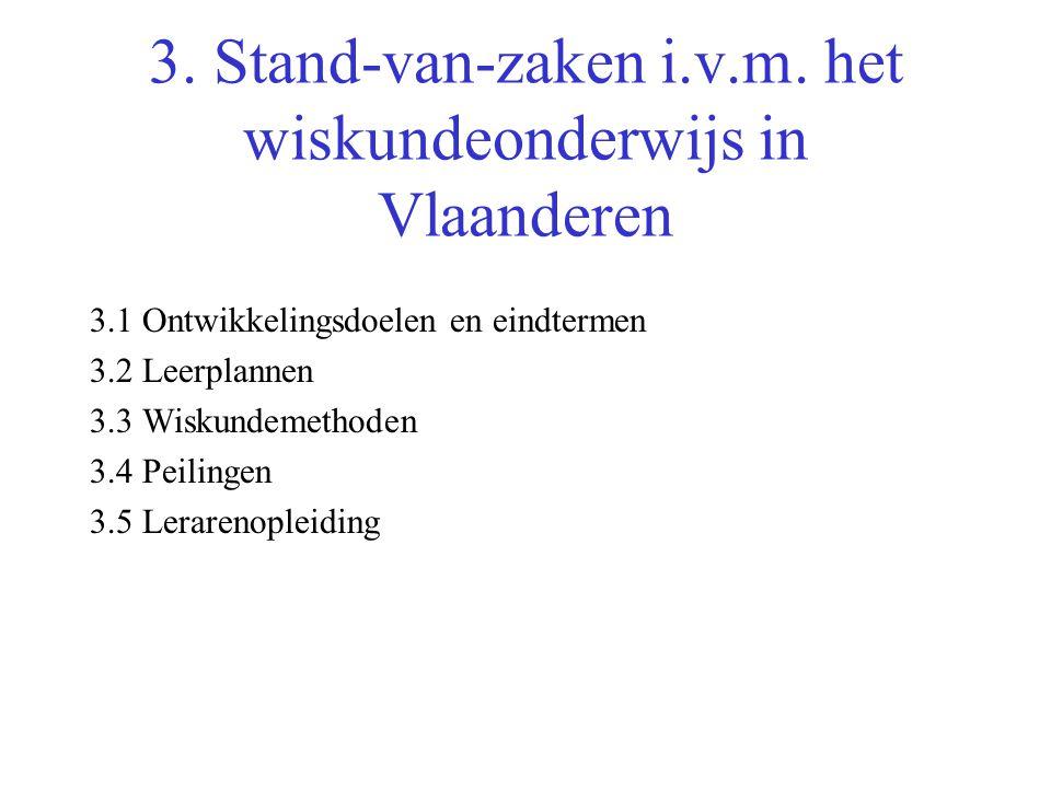 3. Stand-van-zaken i.v.m. het wiskundeonderwijs in Vlaanderen