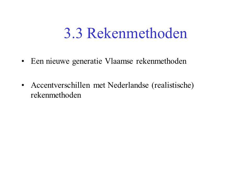 3.3 Rekenmethoden Een nieuwe generatie Vlaamse rekenmethoden