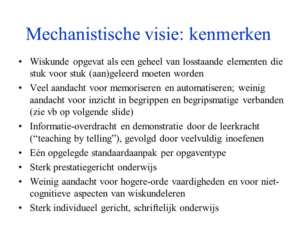 Mechanistische visie: kenmerken