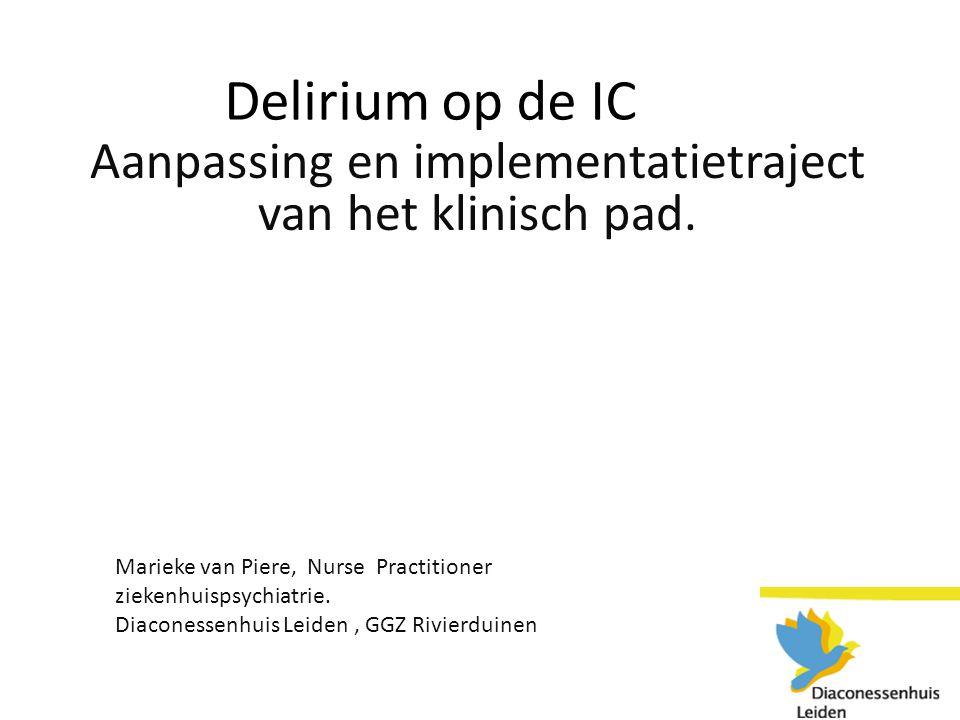 Aanpassing en implementatietraject van het klinisch pad.