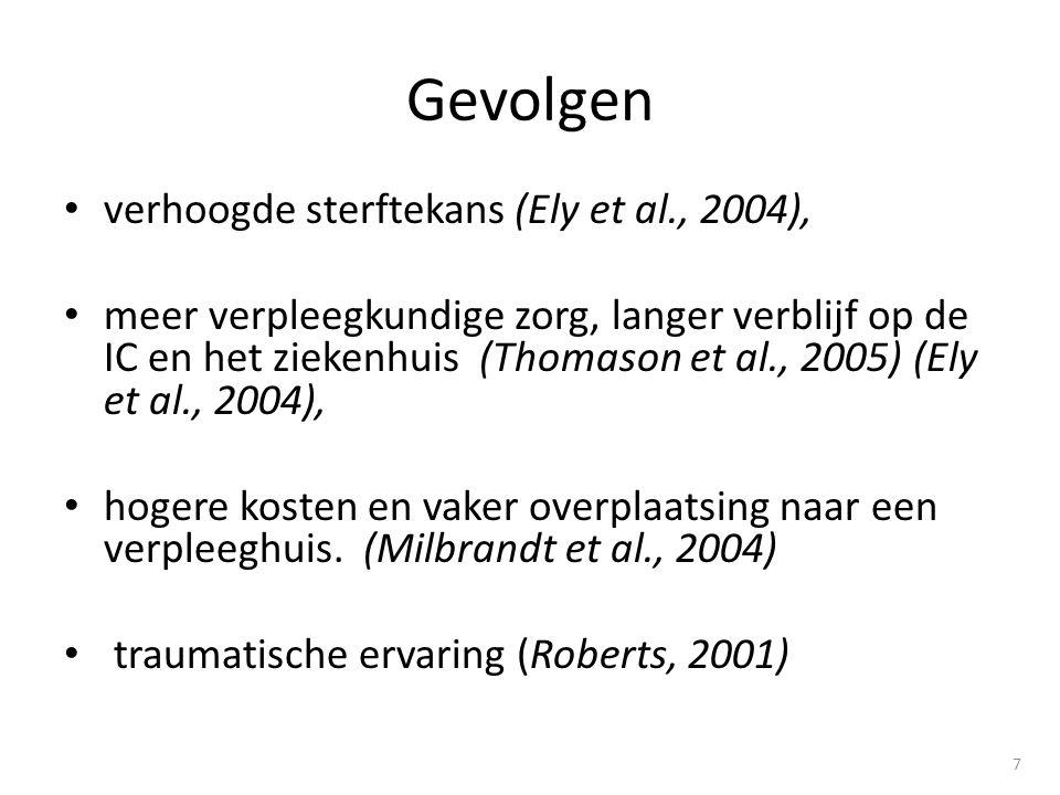 Gevolgen verhoogde sterftekans (Ely et al., 2004),