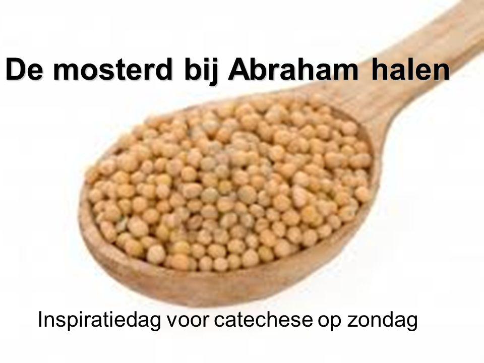 De mosterd bij Abraham halen
