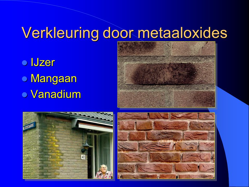 Verkleuring door metaaloxides