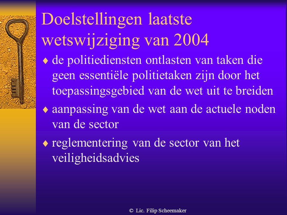 Doelstellingen laatste wetswijziging van 2004