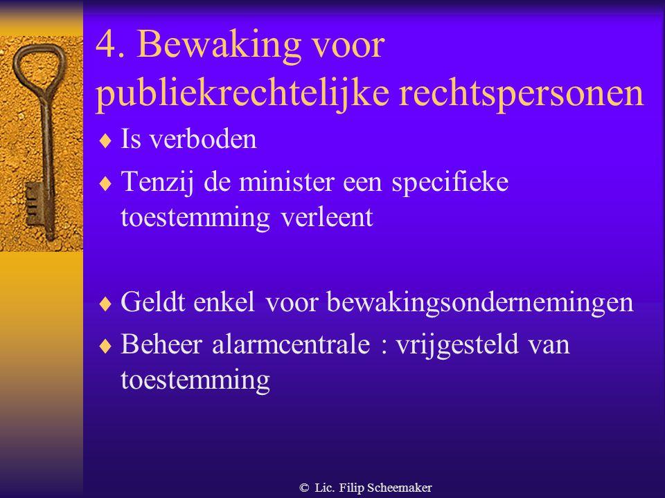 4. Bewaking voor publiekrechtelijke rechtspersonen