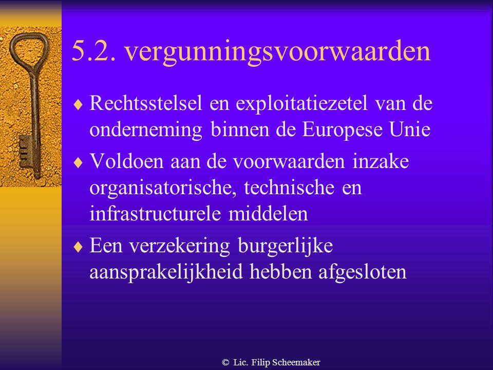 5.2. vergunningsvoorwaarden
