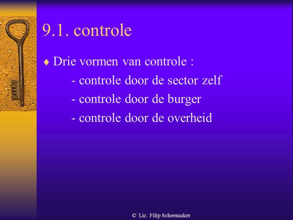 9.1. controle Drie vormen van controle :