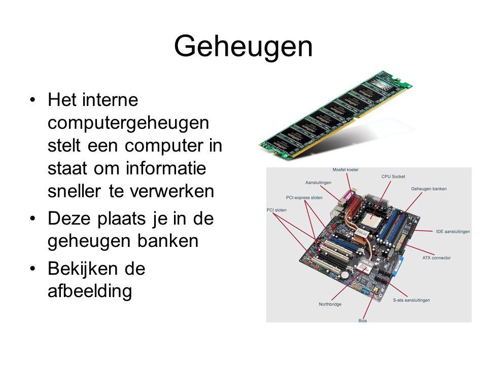 Geheugen Het interne computergeheugen stelt een computer in staat om informatie sneller te verwerken.