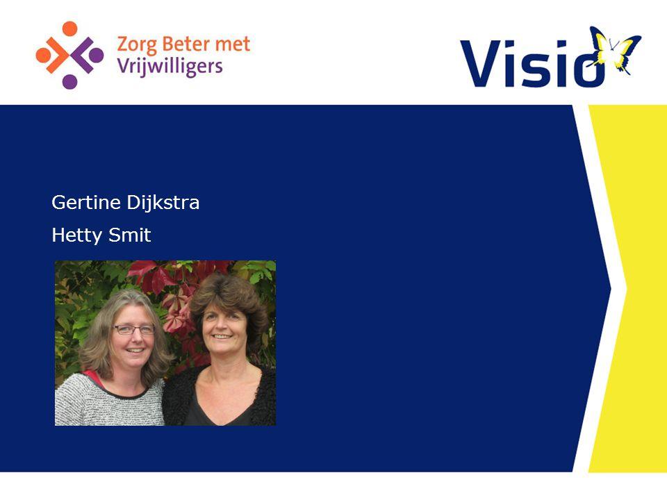 Gertine Dijkstra Hetty Smit Datum 28 augustus 20
