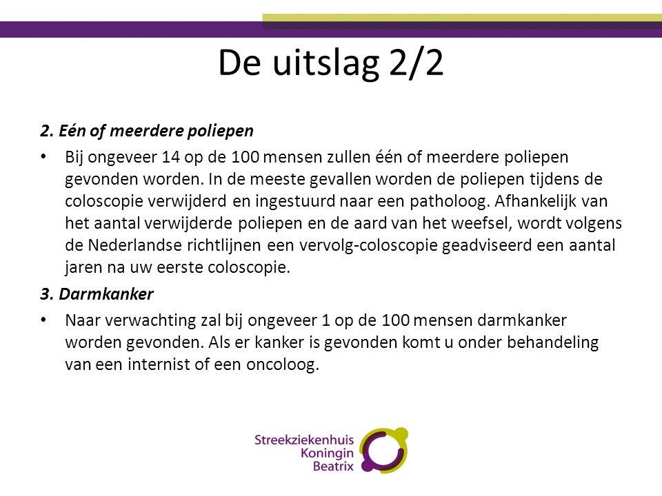 De uitslag 2/2 2. Eén of meerdere poliepen