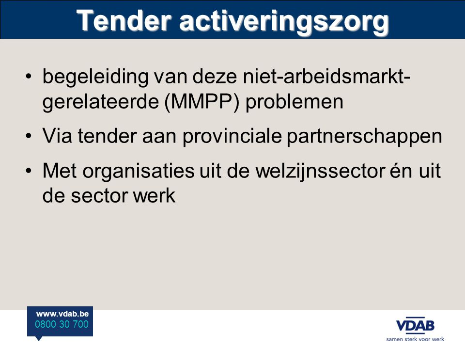 Tender activeringszorg