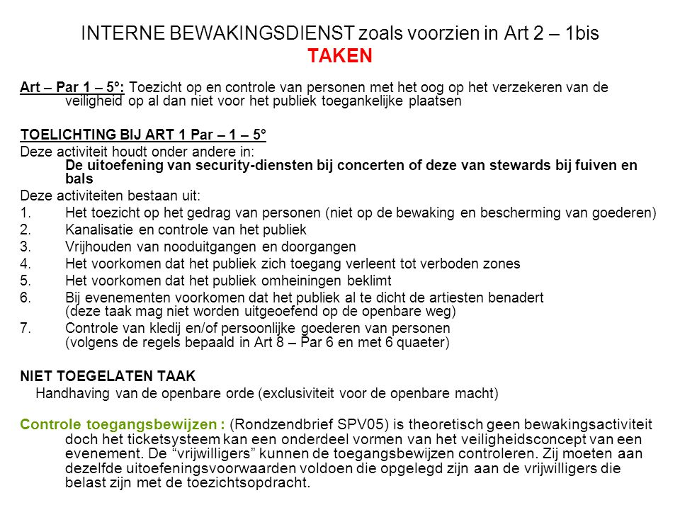INTERNE BEWAKINGSDIENST zoals voorzien in Art 2 – 1bis TAKEN