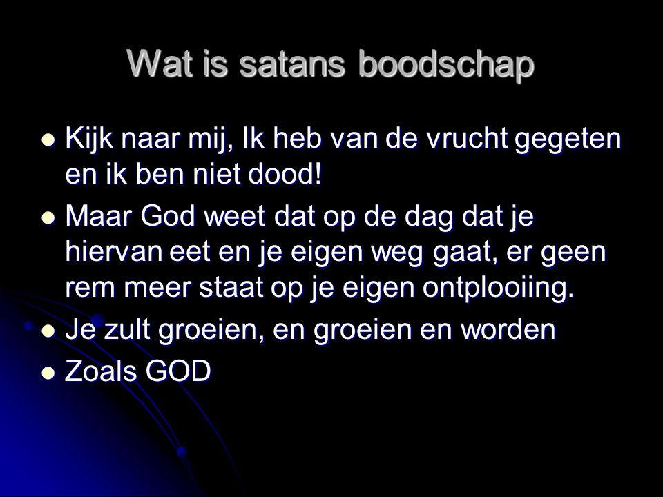 Wat is satans boodschap