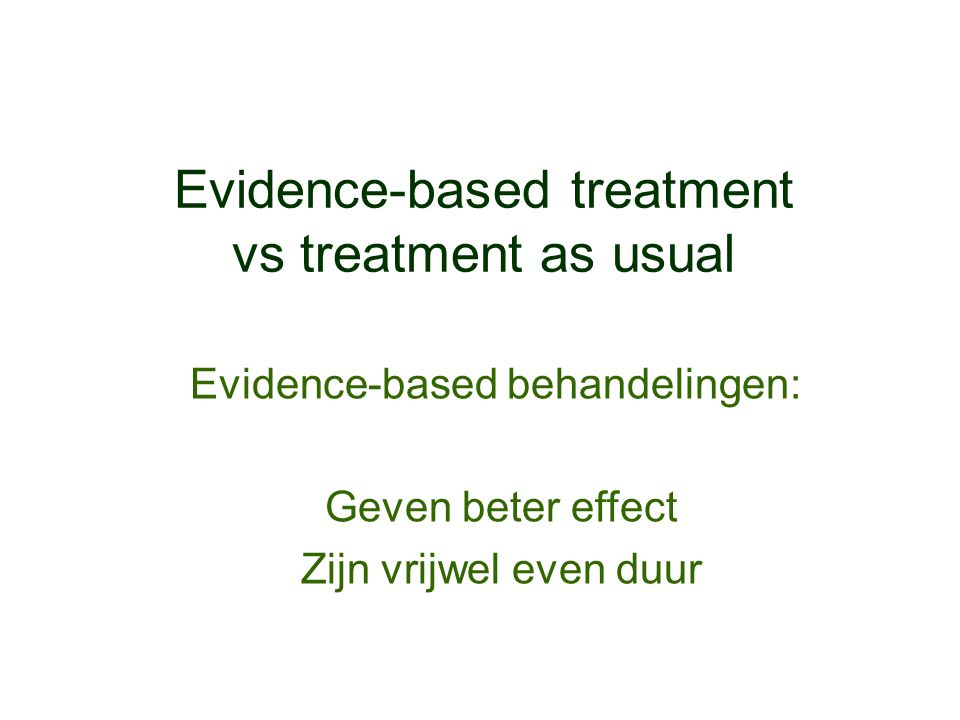 Evidence-based treatment vs treatment as usual
