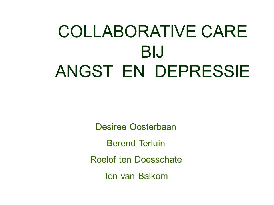 COLLABORATIVE CARE BIJ ANGST EN DEPRESSIE