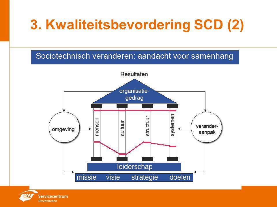 3. Kwaliteitsbevordering SCD (2)