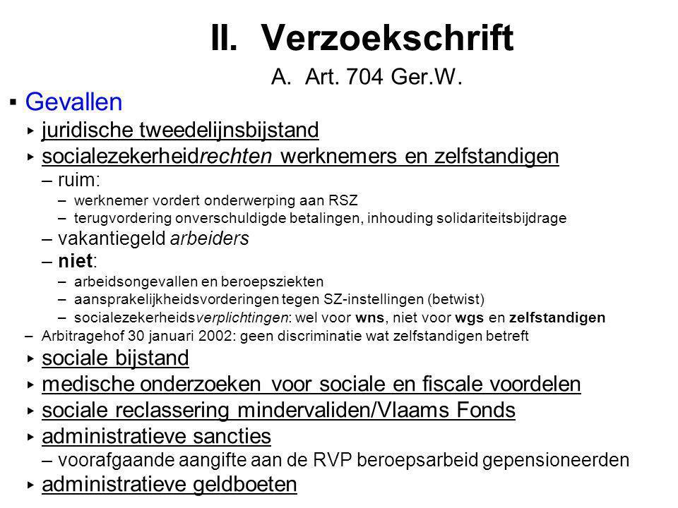 II. Verzoekschrift Gevallen A. Art. 704 Ger.W.