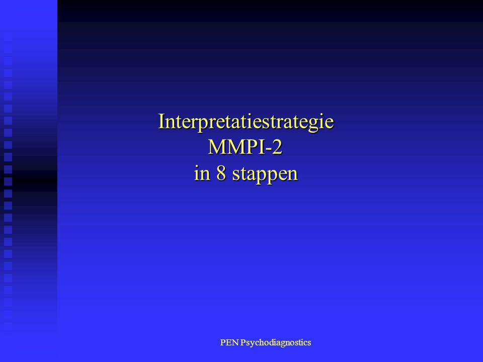Interpretatiestrategie MMPI-2 in 8 stappen