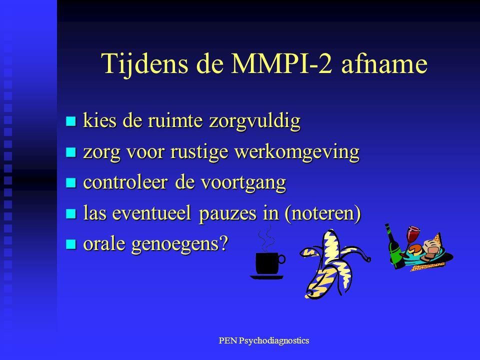 Tijdens de MMPI-2 afname