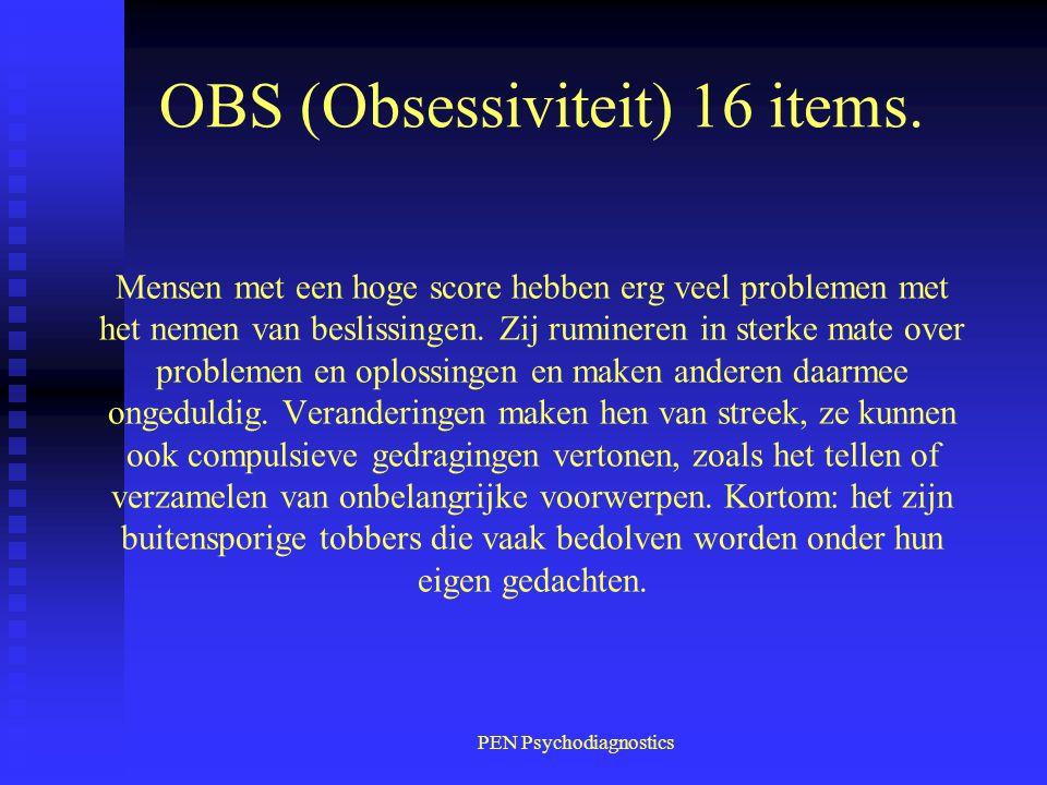OBS (Obsessiviteit) 16 items.