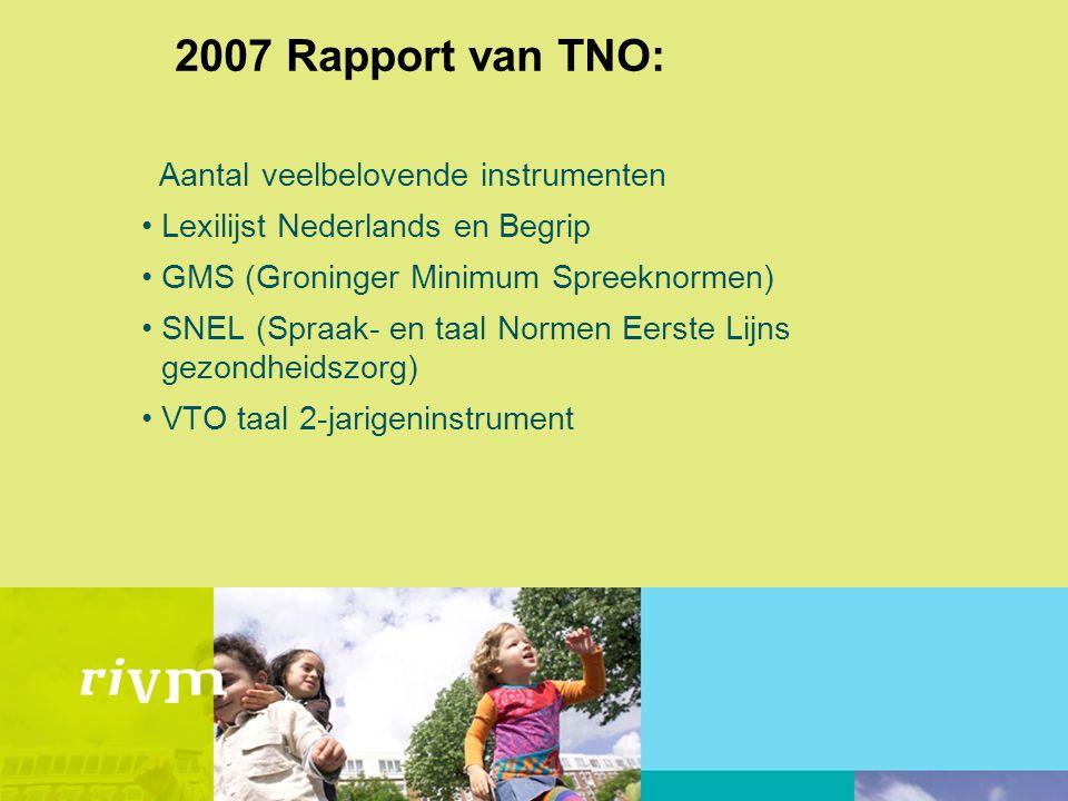 2007 Rapport van TNO: Aantal veelbelovende instrumenten